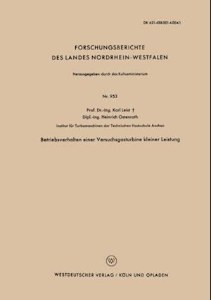 Betriebsverhalten einer Versuchsgasturbine kleiner Leistung af Karl Leist
