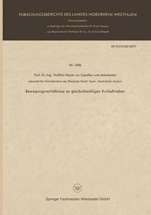 Bewegungsverhaltnisse an gleichschenkligen Kurbeltrieben af Walther Meyer Zur Capellen