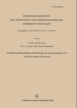 Darstellung reaktionsfahiger Verbindungen des Camphansystems und Versuche zu deren Fluorierung af Maria Lipp