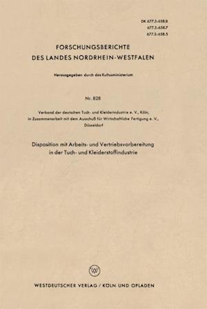 Disposition mit Arbeits- und Vertriebsvorbereitung in der Tuch- und Kleiderstoffindustrie af Verband der deutschen Tuch- und Kleiderindustrie