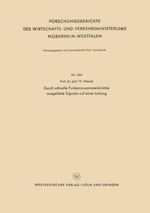 Durch schnelle Funkenzusammenbruche ausgeloste Signale auf einer Leitung af Walter Weizel