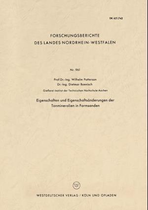Eigenschaften und Eigenschaftsanderungen der Tonmineralien in Formsanden af Wilhelm Patterson