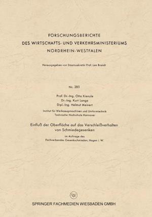Einflu der Oberflache auf das Verschleiverhalten von Schmiedegesenken af Otto Kienzle