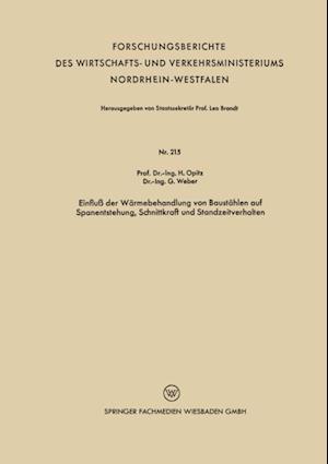 Einflu der Warmebehandlung von Baustahlen auf Spanentstehung, Schnittkraft und Standzeitverhalten af Herwart Opitz
