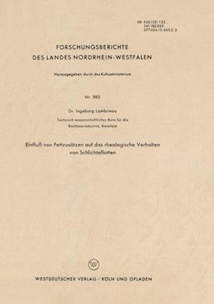 Einflu von Fettzusatzen auf das rheologische Verhalten von Schlichteflotten af Ingeborg Lambrinou