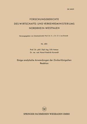 Einige analytische Anwendungen der Zincke-Konigschen Reaktion af Erik Asmus
