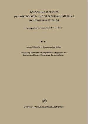 Entwicklung einer chemisch-physikalischen Apparatur zur Bestimmung kleinster Kohlenoxyd-Konzentrationen af Heinrich Wosthoff O. H. G. Apparatebau