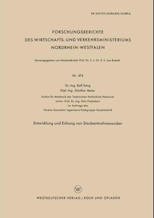 Entwicklung und Eichung von Staubentnahmesonden af Rolf Ibing