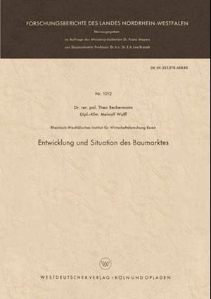 Entwicklung und Situation des Baumarktes af Theo Beckermann
