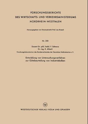 Entwicklung von Untersuchungsverfahren zur Gutebeurteilung von Industriekalken af Franz Schwarz