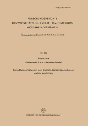 Entwicklungsarbeiten auf dem Gebiete des Korrosionsschutzes und der Abdichtung af Werner Kirsch