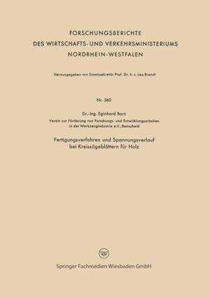 Fertigungsverfahren und Spannungsverlauf bei Kreissageblattern fur Holz af Eginhard Barz