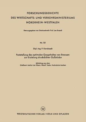 Feststellung des optimalen Gasgehaltes von Bronzen zur Erzielung druckdichter Gustucke af Peter Karabasch