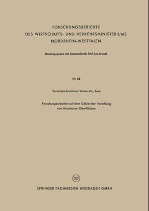 Forschungsarbeiten auf dem Gebiet der Veredlung von Aluminium-Oberflachen af Dusseldorf Forschungsgesellschaft Blechverarbeitung