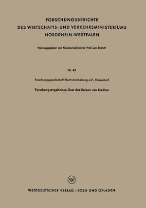 Forschungsergebnisse uber das Beizen von Blechen af Dusseldorf Forschungsgesellschaft Blechverarbeitung