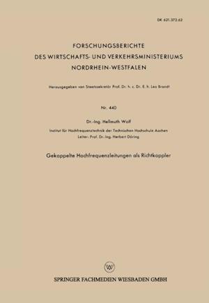 Gekoppelte Hochfrequenzleitungen als Richtkoppler af Hellmuth Wolf