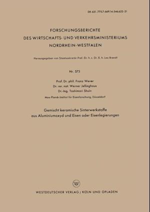 Gemischt keramische Sinterwerkstoffe aus Aluminiumoxyd und Eisen oder Eisenlegierungen af Franz Wever