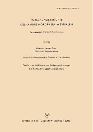 Gerat zum Auffinden von Fadenverdickungen bei hohen Prufgeschwindigkeiten af Herbert Stein