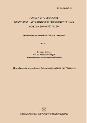 Grundlegende Versuche zur Keimungsphysiologie von Pilzsporen af Liesel Sommer