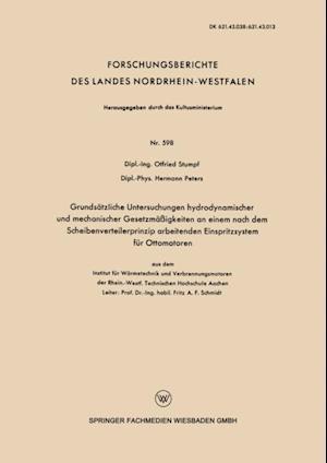 Grundsatzliche Untersuchungen hydrodynamischer und mechanischer Gesetzmaigkeiten an einem nach dem Scheibenverteilerprinzip arbeitenden Einspritzsystem fur Ottomotoren af Otfried Stumpf