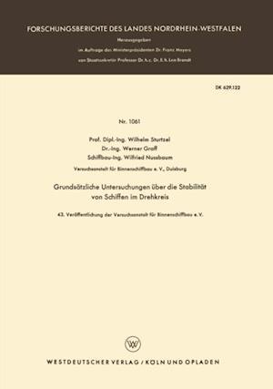 Grundsatzliche Untersuchungen uber die Stabilitat von Schiffen im Drehkreis af Wilhelm Sturtzel