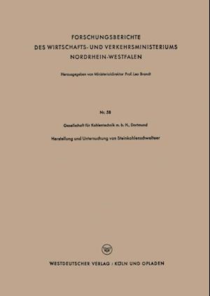 Herstellung und Untersuchung von Steinkohlenschwelteer