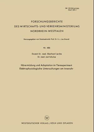 Horermudung und Adaptation im Tierexperiment Elektrophysiologische Untersuchungen am Innenohr
