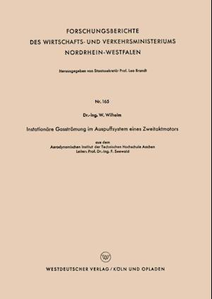 Instationare Gasstromung im Auspuffsystem eines Zweitaktmotors af Werner Wilhelm