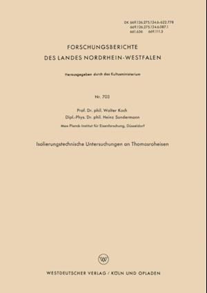 Isolierungstechnische Untersuchungen an Thomasroheisen af Walter Koch