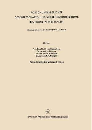 Kolloidchemische Untersuchungen af H. Hubschke, H. Heindze, M. Von Stackelberg