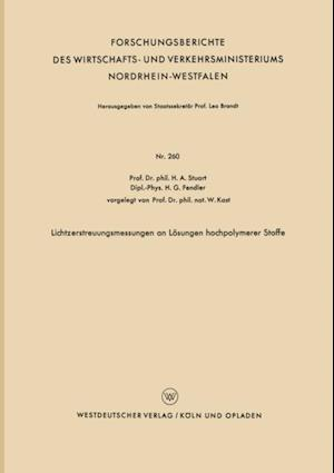 Lichtzerstreuungsmessungen an Losungen hochpolymerer Stoffe af Herbert A. Stuart