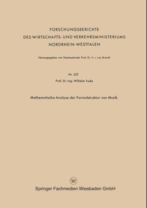 Mathematische Analyse der Formalstruktur von Musik af Wilhelm Fucks