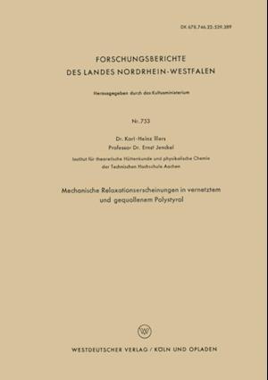 Mechanische Relaxationserscheinungen in vernetztem und gequollenem Polystyrol af Karl-Heinz Illers