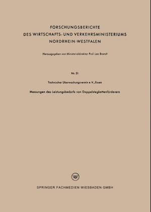 Messungen des Leistungsbedarfs von Doppelstegkettenforderern af Technischer Uberwachungsverein