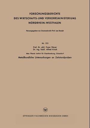 Metallkundliche Untersuchungen an Zeitstandproben af Franz Wever