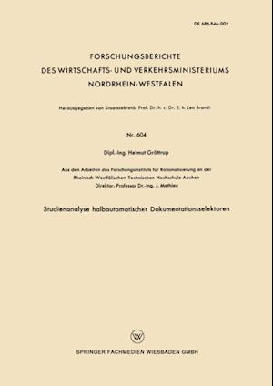 Studienanalyse halbautomatischer Dokumentationsselektoren af Helmut Grottrup