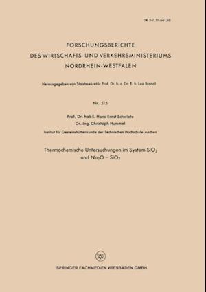 Thermochemische Untersuchungen im System SiO2 und Na2O - SiO2 af Hans-Ernst Schwiete