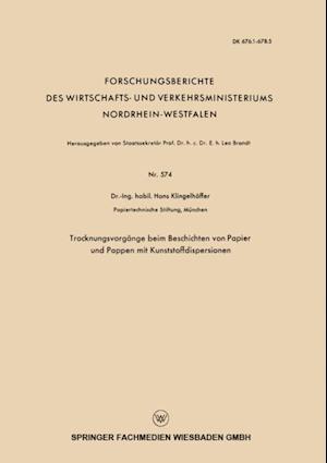 Trocknungsvorgange beim Beschichten von Papier und Pappen mit Kunststoffdispersionen af Hans Klingelhoffer