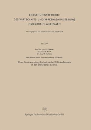 Uber die Anwendung disubstituierter Dithiocarbamate in der analytischen Chemie af Franz Wever