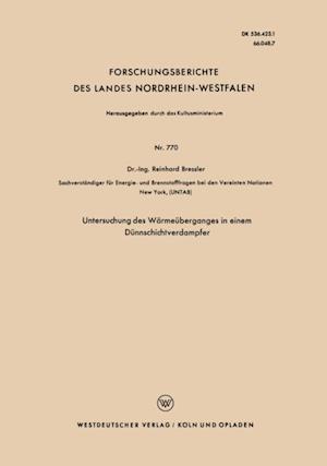 Untersuchung des Warmeuberganges in einem Dunnschichtverdampfer af Reinhard Bressler