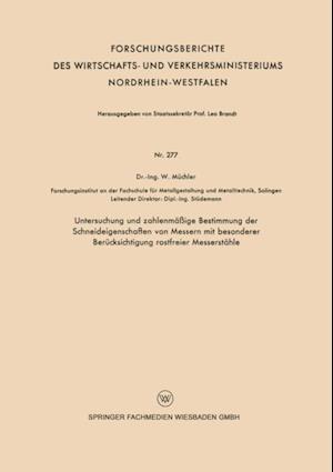 Untersuchung und zahlenmaige Bestimmung der Schneideigenschaften von Messern mit besonderer Berucksichtigung rostfreier Messerstahle af Wilhelm Muchler