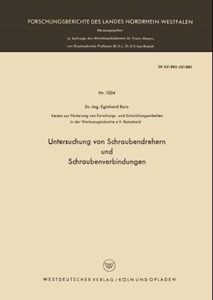 Untersuchung von Schraubendrehern und Schraubenverbindungen af Eginhard Barz