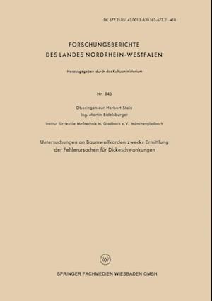 Untersuchungen an Baumwollkarden zwecks Ermittlung der Fehlerursachen fur Dickeschwankungen af Herbert Stein