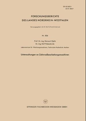 Untersuchungen an Zahnradbearbeitungsmaschinen af Herwart Opitz
