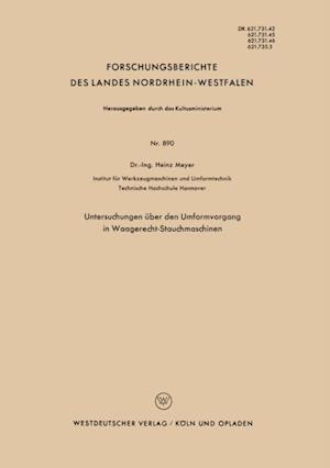 Untersuchungen uber den Umformvorgang in Waagerecht-Stauchmaschinen
