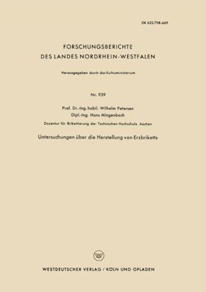 Untersuchungen uber die Herstellung von Erzbriketts af Wilhelm Petersen