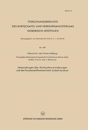 Untersuchungen uber die Knochenveranderungen und den Knochenstoffwechsel beim Sudeck-Syndrom af Gunter Mussgnug