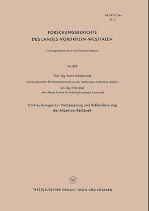 Untersuchungen zur Verbesserung und Rationalisierung der Arbeit am Reibrett af Franz Hildebrandt