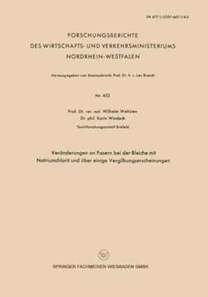 Veranderungen an Fasern bei der Bleiche mit Natriumchlorit und uber einige Vergilbungserscheinungen af Wilhelm Weltzien