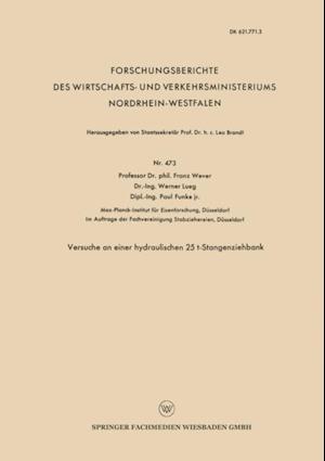 Versuche an einer hydraulischen 25 t-Stangenziehbank af Franz Wever